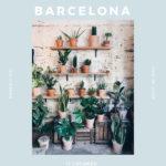 Lost in… Barcelona. 11 lugares para perderte